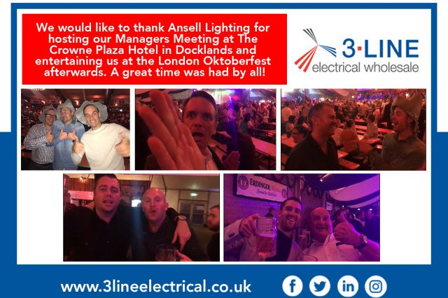 We would like to thank Ansell Lighting for hosting our Managers Meeting at The Crowne Plaza Hotel in Docklands and entertaining us at the London Oktoberfest afterwards. A great time was had by all!